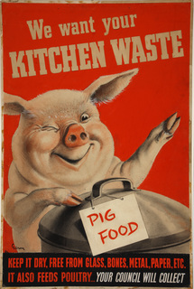 INF3-224_Salvage_We_want_your_kitchen_waste_(pig_with_dustbin)_Artist_Gilroy.jpg